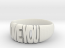 Valentine ring, I Love You in White Strong & Flexible
