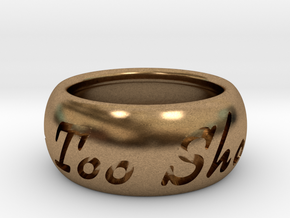 This Too Shall Pass ring size 4.5 in Raw Brass