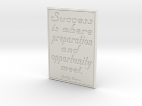 Success is where preparation and opportunity meet in White Strong & Flexible