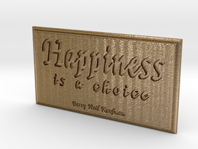 Happiness is a choice in Polished Gold Steel
