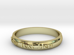 "Ring ' Your Text Here' - 16.5cm / 0.65"" - Size 6 in 18k Gold"