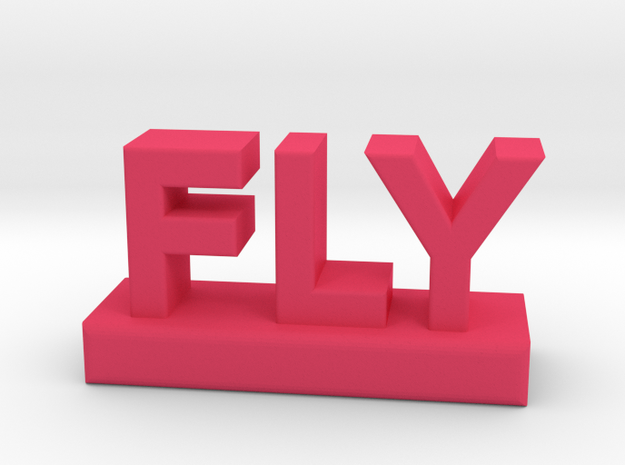FLY - the word. 3d printed
