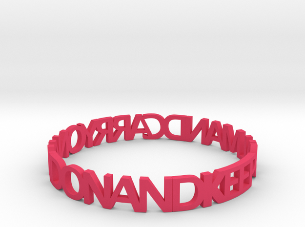KEEP CALM AND CARRY ON AND ON AND bangle 3d printed