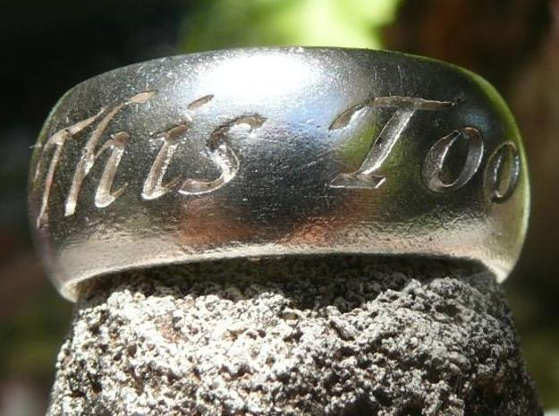 This Too Shall Pass, custom ring size 3d printed Silver 2