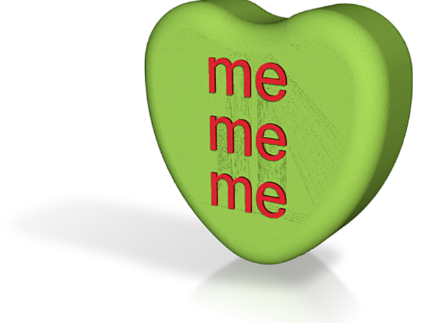 "Candy Heart ""me me me"" - Green/Red 3d printed"