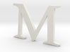 M (letters series) 3d printed