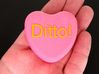 "Candy Heart ""Ditto!"" - Pink/Yellow 3d printed Front"