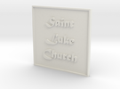 1:24 Church Sign in White Strong & Flexible