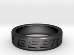 """""""NEED FOR BEER"""" Ring"""