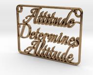 Attitude Determines Altitude (Pendant)