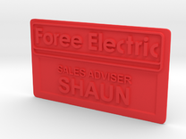 Shaun of the Dead Employee Name Tag in Red Strong & Flexible Polished
