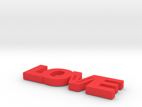 LOVE (Personalize as you wish) in Red Processed Versatile Plastic