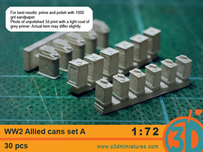WW2 Allied Cans 1/72 scale Set A in Frosted Ultra Detail