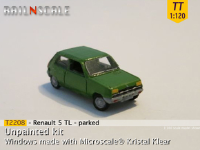 Renault 5 TL - Parked (TT 1:120) in Smooth Fine Detail Plastic