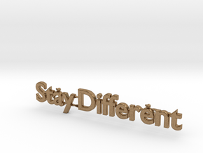 Stay Dfferent-Text in Natural Brass