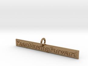 KeepMovingForward in Natural Brass