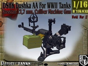 1-16 DSHK Dushka AA For WWII Tanks in Smooth Fine Detail Plastic