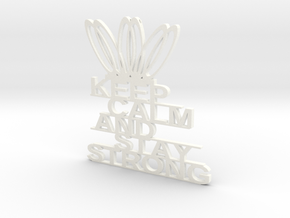 KEEP CLAM AND STAY STRONG KEYCHAINS in White Processed Versatile Plastic