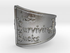 Just Surviving Sucks Satire Ring Size 8 in Natural Silver