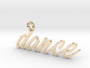 Dance Pendant-DANCE in 14k Gold Plated Brass