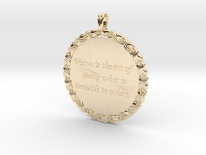 Vision Is The Art Of Seeing | Quote Pendant in 14k Gold Plated Brass