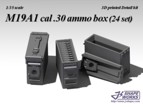 1/35 M19A1 cal .30 Ammo Box (24 set) in Smooth Fine Detail Plastic
