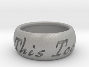 This Too Shall Pass ring size 8 in Aluminum