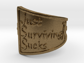 Just Surviving Sucks Satire Ring Size 8 in Natural Bronze