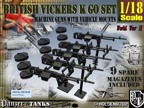 1/18 Vickers K GO SET in Smooth Fine Detail Plastic