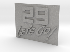 29 Let's Go!     A 29th Infantry Division motto  in Aluminum