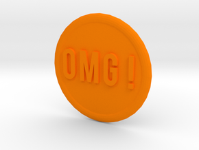 OMG ! in Orange Processed Versatile Plastic