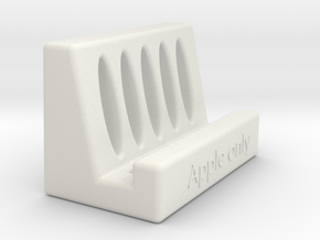 Apple Only Phone Holder in White Natural Versatile Plastic