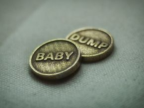 Coin: Baby or Dump in Polished Bronzed Silver Steel