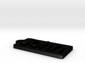 Name Tag John Key chain Fob Zipper 50x25x5mm in Matte Black Steel