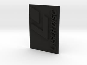 Laser Disc Logo in Black Natural Versatile Plastic