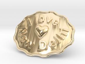 I Love New Delhi Belt Buckle in 14k Gold Plated Brass