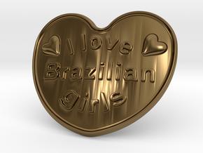 I Love Brazilian Girls in Polished Bronze