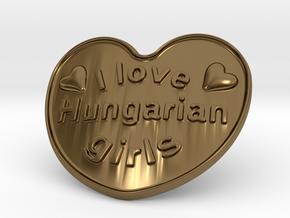 I Love Hungarian Girls in Polished Bronze