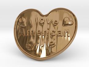 I Love American Girls in Polished Brass