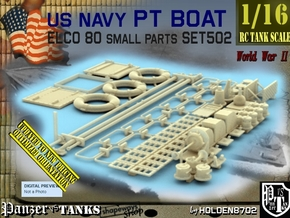 1/16 PT Boat Small Parts Set502 in Smooth Fine Detail Plastic