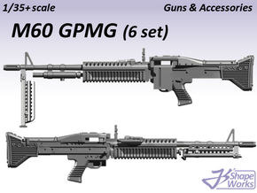 1/35+ M60 GPMG (6 set) in Smoothest Fine Detail Plastic: 1:35