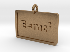 The Equivalence of Mass/Energy Pendant in Natural Brass