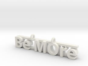 Be MOre pendant in White Natural Versatile Plastic