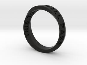 THIS TOO SHALL PASS MOBIUS RING LARGER SIZE 6mm in Black Premium Versatile Plastic: 9.75 / 60.875
