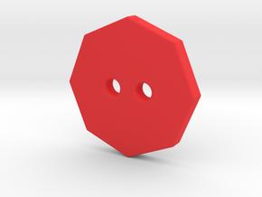 Octagonal Button 2 in Red Processed Versatile Plastic
