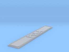 Nameplate Pola in Smoothest Fine Detail Plastic