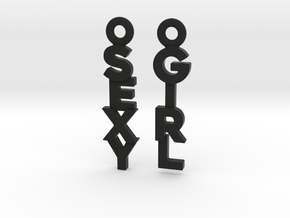 """Sexy Girl"" - Naughty messages earings in Black Premium Versatile Plastic: Small"