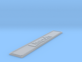 Nameplate Lincoln in Smoothest Fine Detail Plastic