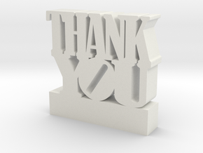 Thank You 3d sculpture with customizable text in White Natural Versatile Plastic