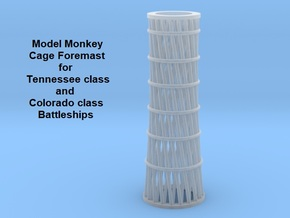 1/350 Tennessee and Colorado class Cage Foremast in Smoothest Fine Detail Plastic